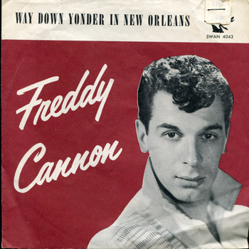 Freddy Cannon - Swan Way Down Yonder In New Orleans Sleeve
